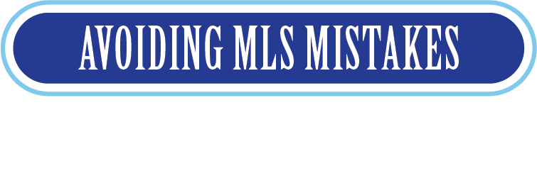 Avoiding MLS Mistakes Button