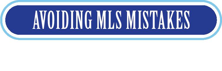 Avoiding MLS Mistakes Button